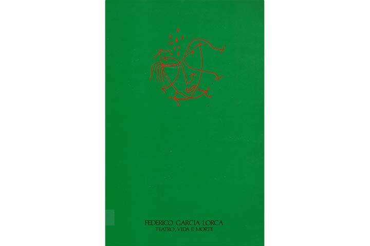 Federico García Lorca: teatro, vida e morte: Janeiro 1987, Fundaçao Calouste Gulbenkian. Centro de Arte Moderna
