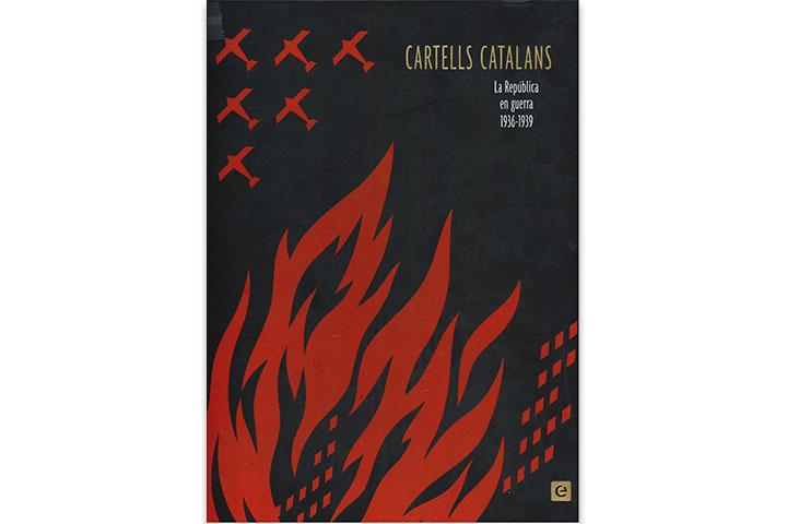 Cartells catalans: La República en guerra, 1936-1939
