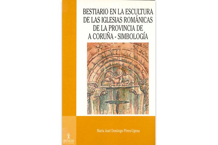 Bestiario en la escultura de las iglesias románicas de la provincia de A Coruña: simbología