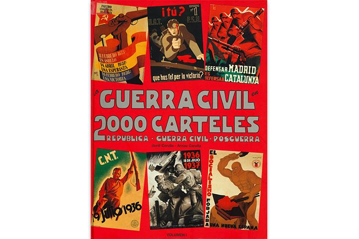 La Guerra Civil en 2000 carteles: República-Guerra Civil-Posguerra