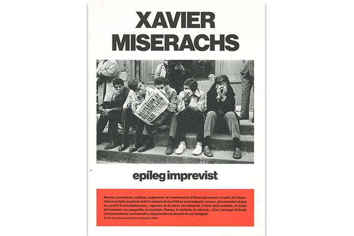 Xavier Miserachs, epíleg imprevist