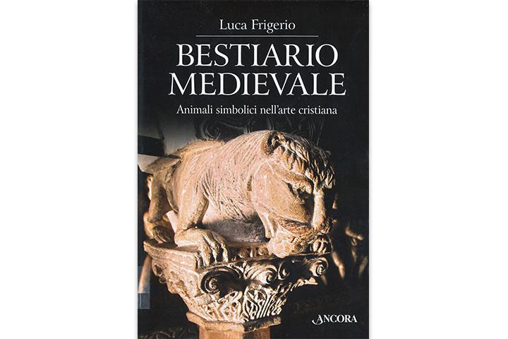Bestiario medievale : animale simbolici nell'arte cristiana