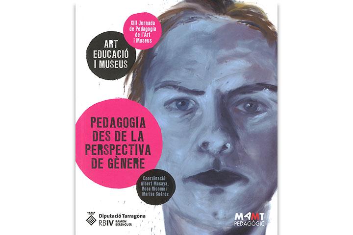 Art, educació i museus : pedadogia des de la perspectiva de gènere