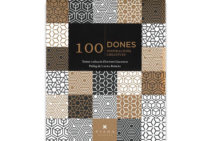 100 dones : 100 inspiracions creatives