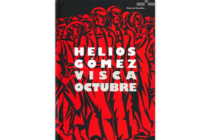 Helios Gómez: Visca Octubre: el front de l'art