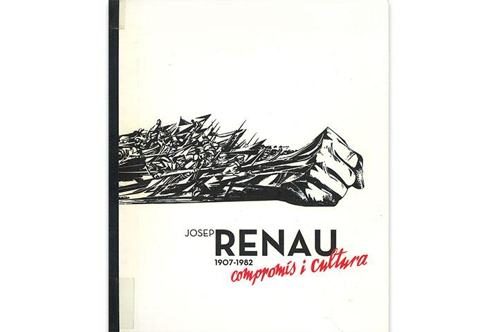 Josep Renau 1907-1982: compromís i cultura