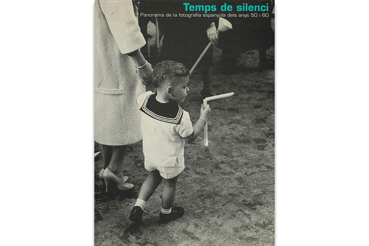 Temps de silenci: panorama de la fotografia espanyola dels anys 50 i 60