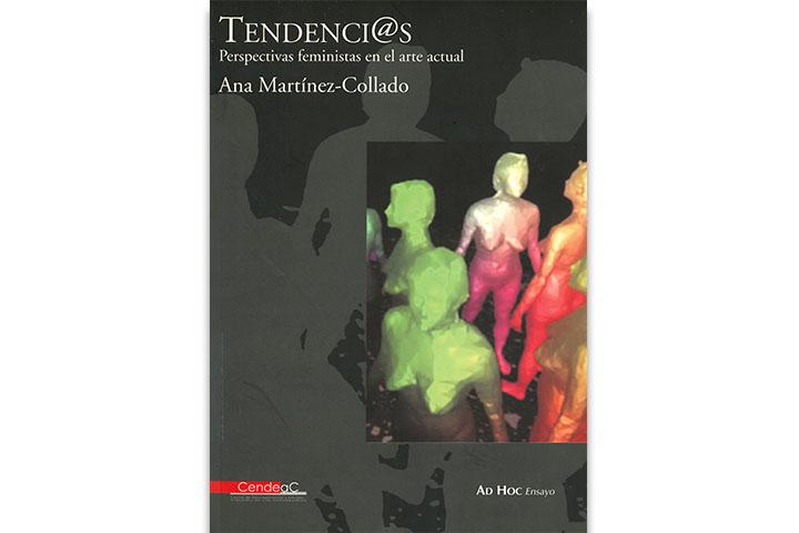 Tendencias : perspectivas feministas en el arte actual