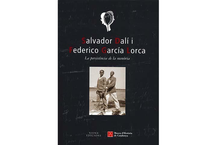 Salvador Dalí i Federico García Lorca: la persistència de la memòria