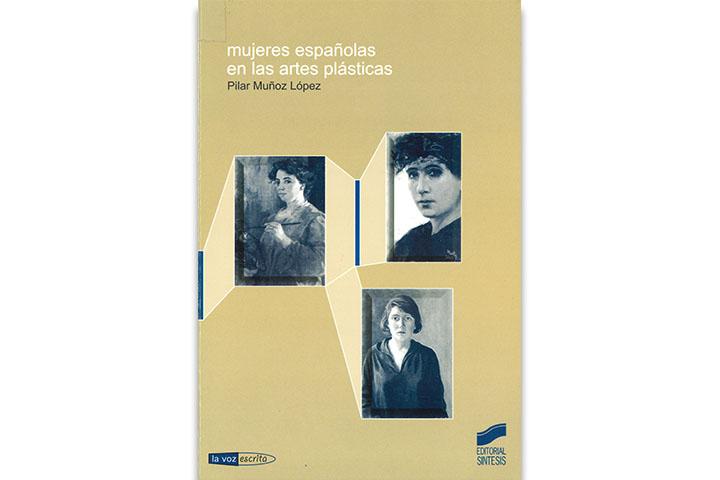 Mujeres españolas en las artes plásticas : pintura y escultura