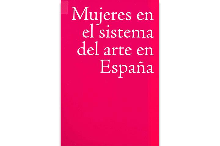 Mujeres en el sistema del arte en España