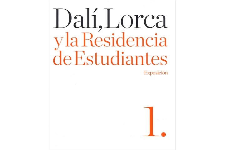 Dalí, Lorca y la Residencia de Estudiantes