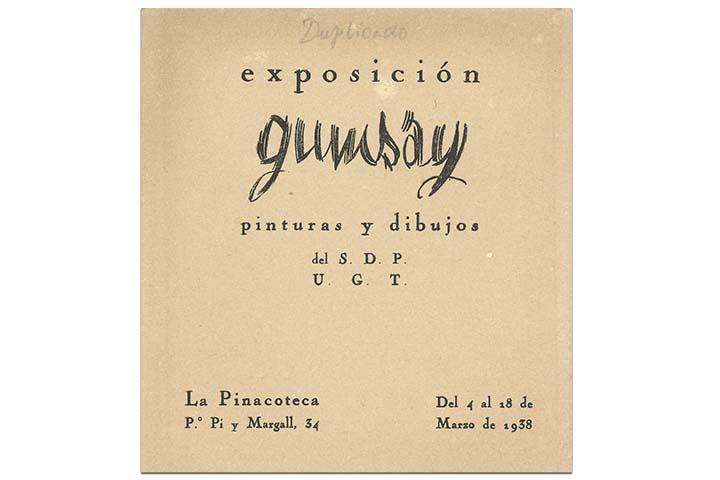 Exposición Gumsay, pinturas y dibuixos del S.D.P.  U.G.T. Barcelona, La Pinacoteca, del 4 al 18 de març de 1938