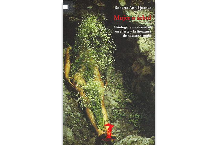 Mujer o árbol: mitología y modernidad en el arte y la literatura de nuestro tiempo