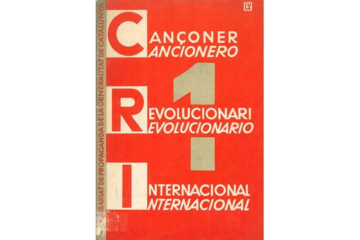 Cançoner revolucionari internacional = Cancionero revolucionario internacional. [Barcelona]: Comissariat de propaganda de la Generalitat de Catalunya. Secció de Música, 1937