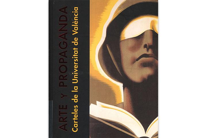 Arte y propaganda: carteles de la Universitat de València