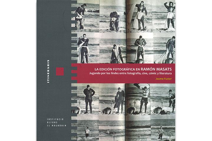 La edición fotográfica en Ramón Masats: jugando por los lindes entre fotografía, cine, cómic y literatura