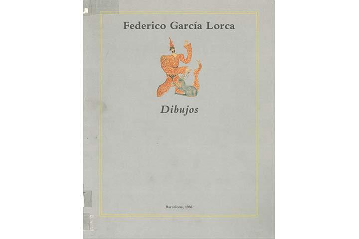 Federico García Lorca: dibujos : Barcelona, Sala de Exposiciones Caixa de Barcelona, del 16 diciembre 1986 al 20 de enero de 1987