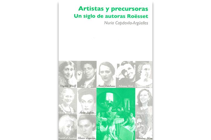 Artistas y precursoras : un siglo de autoras Roësset