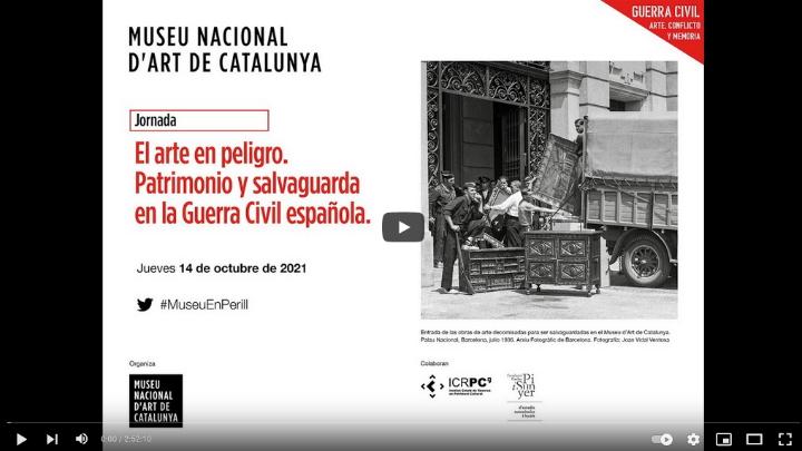 El arte en peligro. Patrimonio y salvaguarda durante la Guerra Civil española - jornada académica