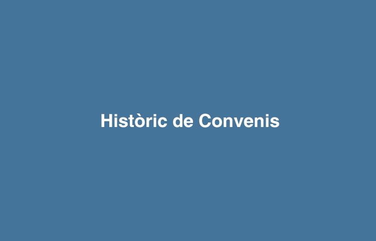 Històric de convenis