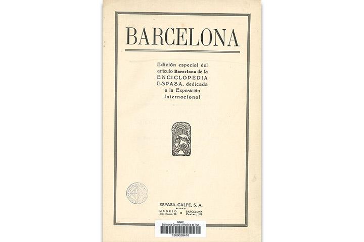 Barcelona: edición especial del artículo Barcelona de la Enciclopedia Espasa, dedicada a la Exposición Internacional