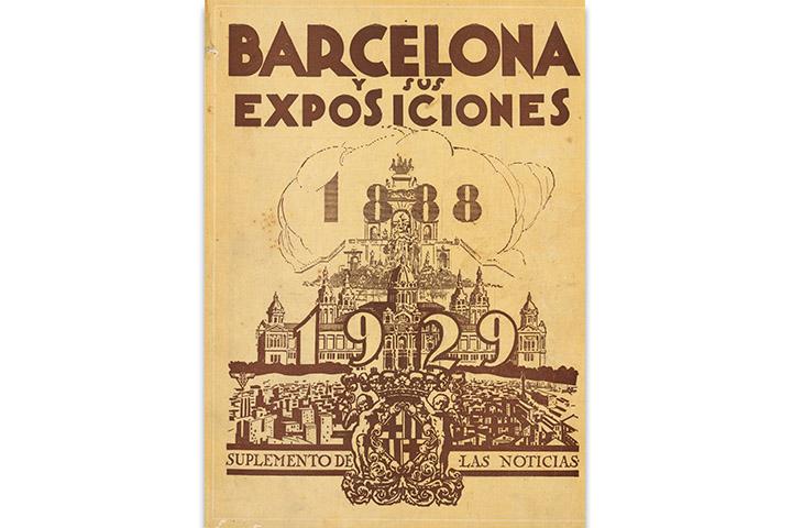 Barcelona y sus exposiciones: 1888-1929