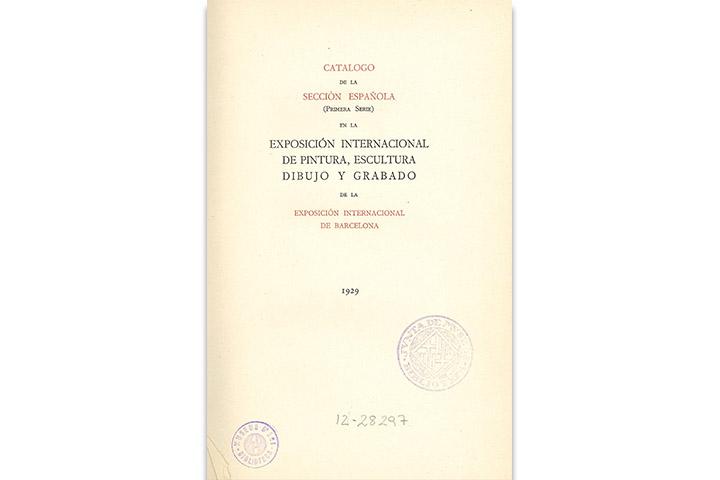 Catálogo de la sección española (primera serie) en la Exposición Internacional de pintura, escultura, dibujo y grabado de la Exposición Internacional de Barcelona