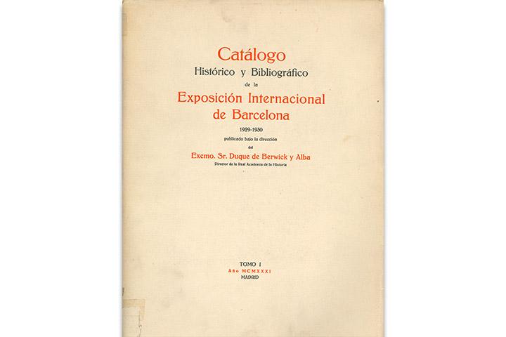 Catálogo histórico y bibliográfico de la Exposición Internacional de Barcelona