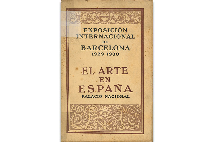 El arte en España: Palacio Nacional: Exposición Internacional de Barcelona: 1929-1930