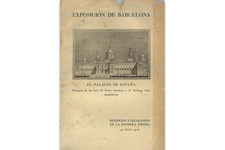 Exposición de Barcelona: el palacio de España: proyecto de los Sres. D. Pedro Cendoya y D. Enrique Catá, arquitectos: bendición y colocación de la primera piedra, 30 junio 1926
