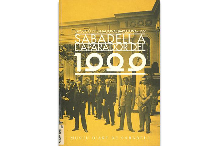 Sabadell a l'aparador del 1929: Exposició Internacional Barcelona, 1929