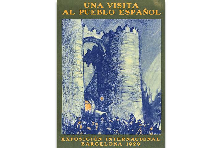 Una visita al Pueblo Español: Exposición Internacional Barcelona 1929