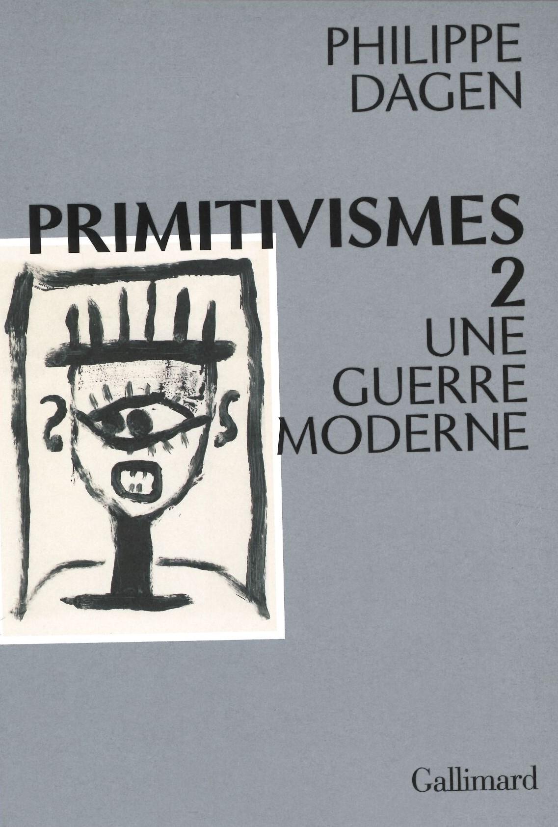 primitivismes_guerre_moderne2.jpg