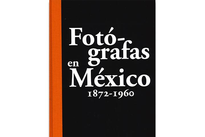 Fotógrafas en México: 1872-1960