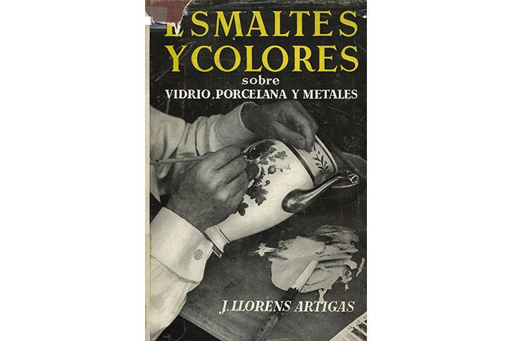 Tratado de esmaltes y colores sobre vidrio, porcelana y metales