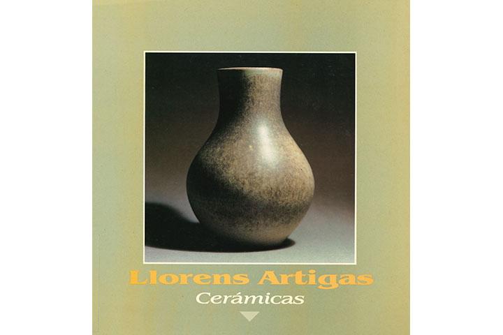 Llorens Artigas: cerámicas: 14 mayo-28 junio 1987: sala del Museo Pablo Gargallo