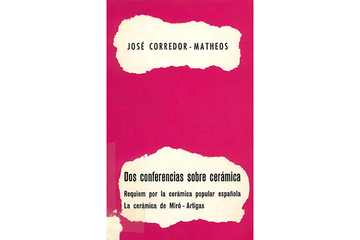 Dos conferencias sobre cerámica. Requiem por la cerámica popular española. La cerámica de Miró-Artigas