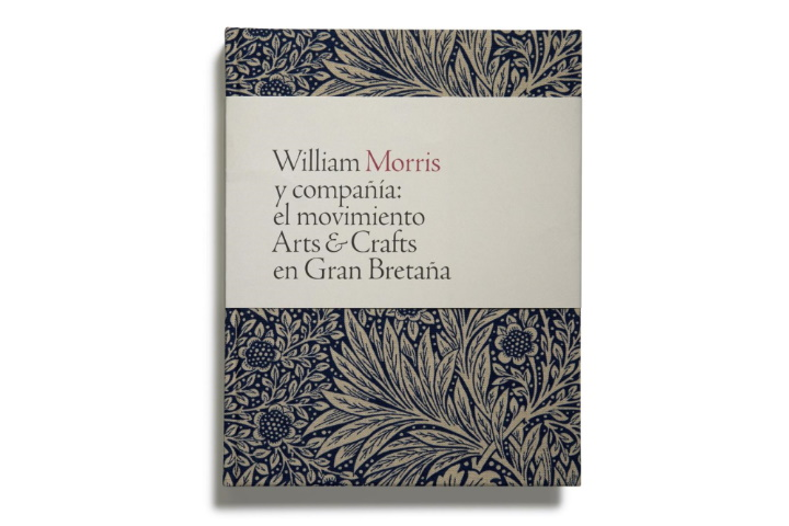 William Morris y compañía: el movimiento Arts and Crafts en Gran Bretaña