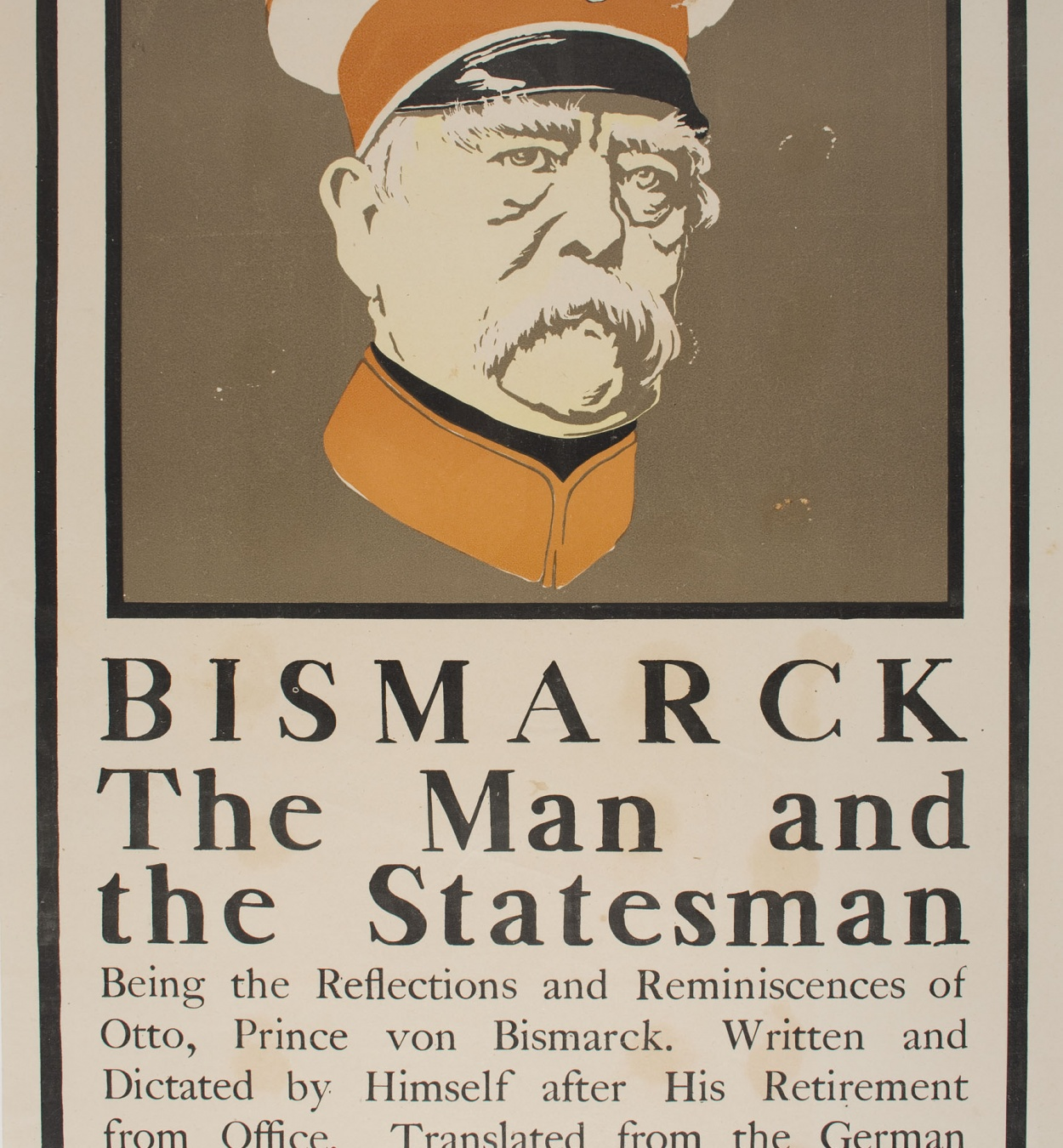 Anònim - Bismarck The Man and the Statesman - 1899
