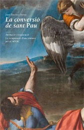 La conversió de sant Pau. Atribució i restauració