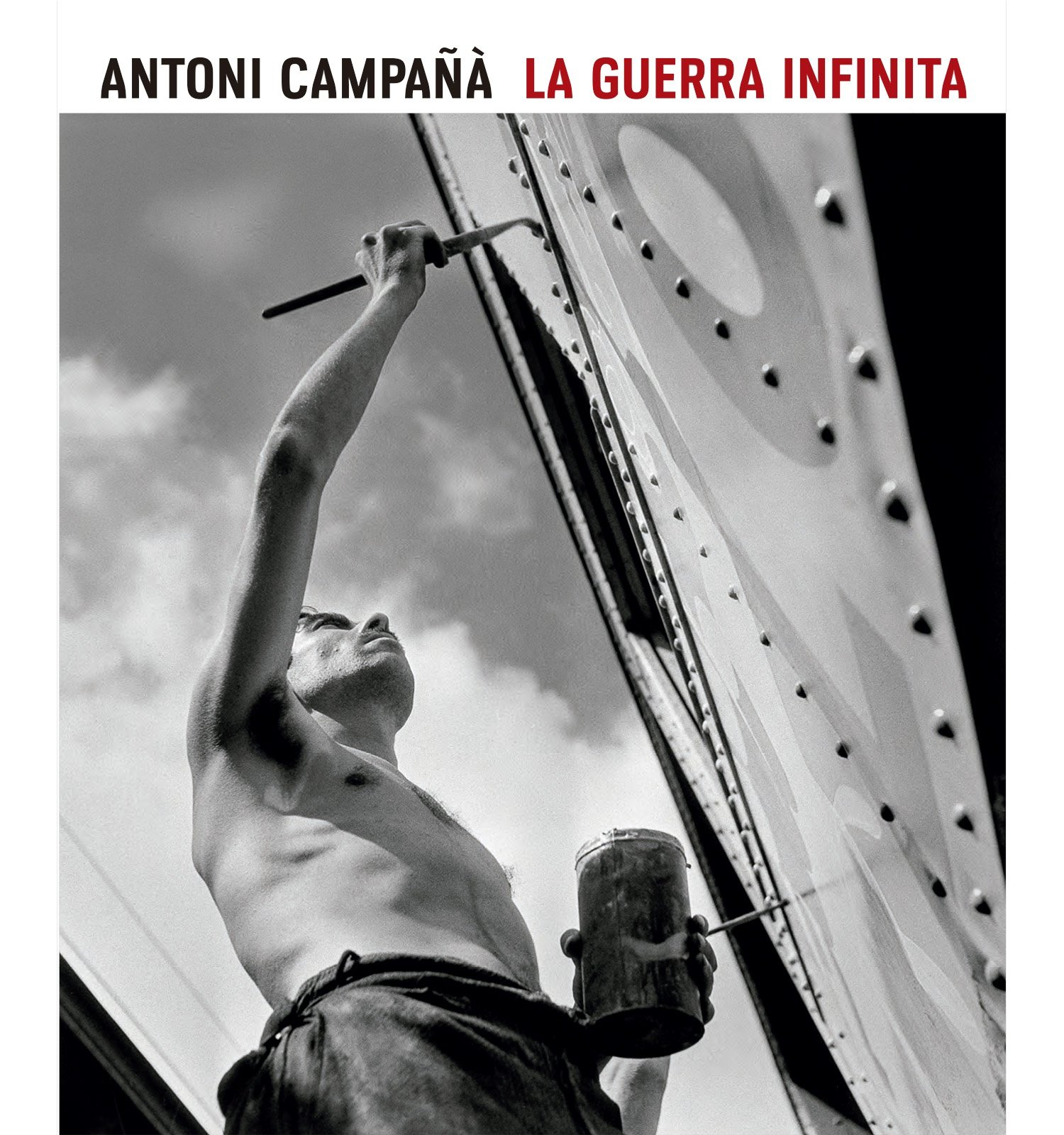 La guerra infinita. Antoni Campañà