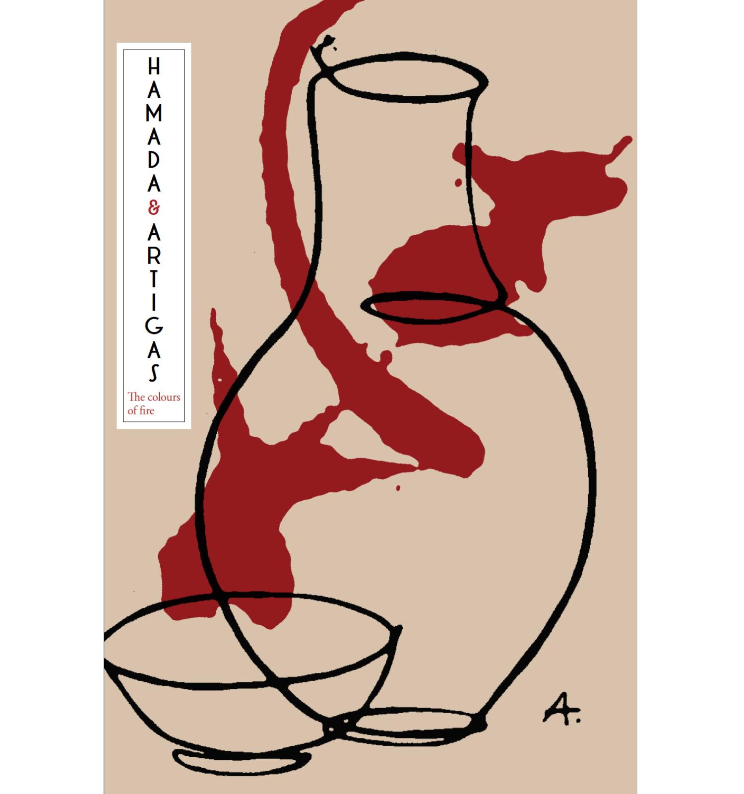 The colours of fire. Hamada - Artigas | Exhibition catalog