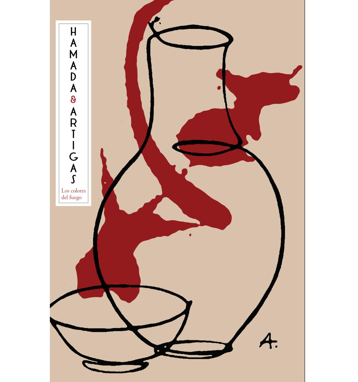 Los colores del fuego. Hamada - Artigas | catálogo