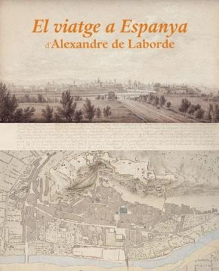 El viatge a Espanya d'Alexandre de Laborde