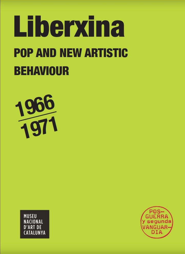 LIBERXINA, Pop and New Artistic Behaviour, 1966-1971 - exhibition catalogue