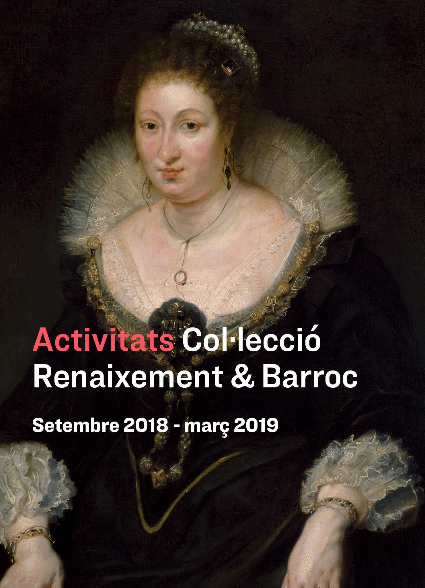 Activitats amb motiu de la nova presentació de Renaixement i barroc