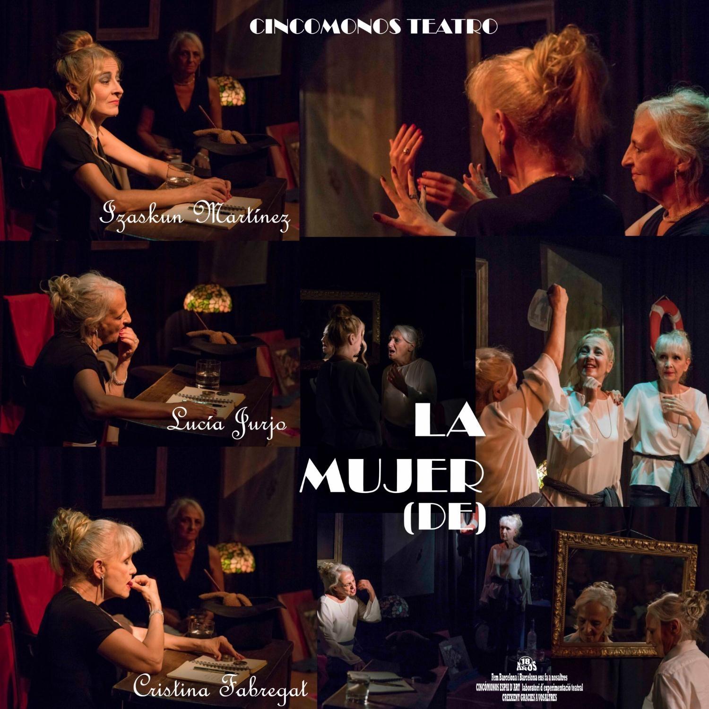 Imágenes de la obra La mujer (de), escrita y dirigida por Jorge Salinas