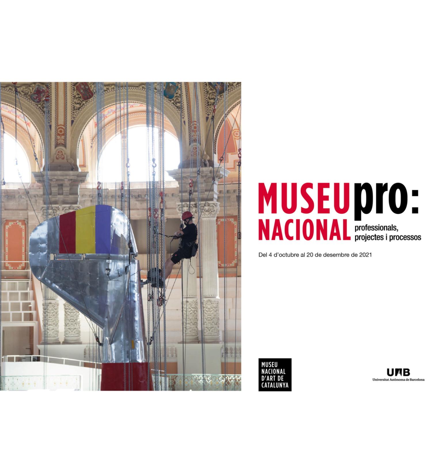 Museu Nacional Pro: professionals, projectes i processos al Museu Nacional d'Art de Catalunya 2021