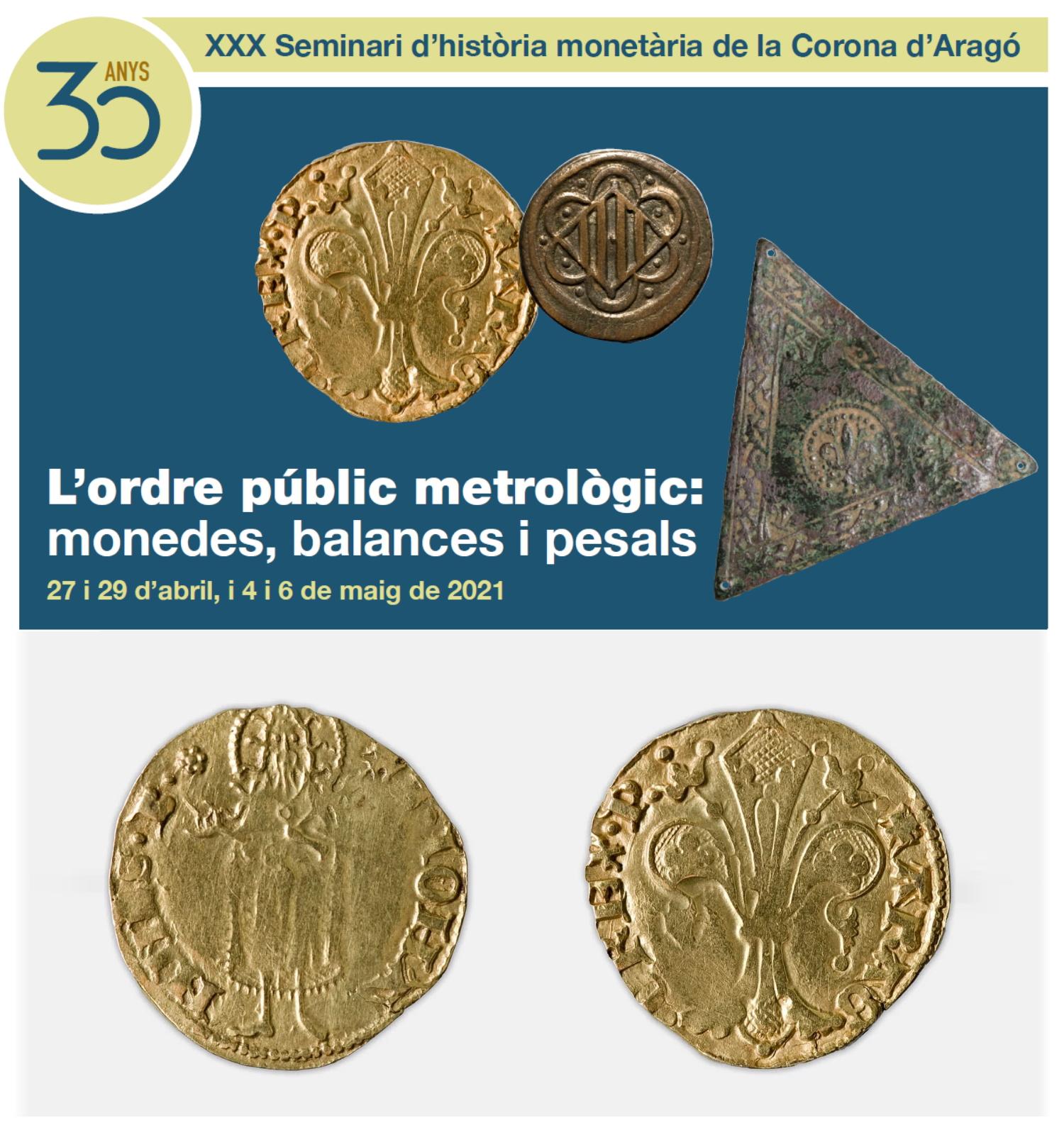 XXX Seminari d'història monetària de la Corona d'Aragó